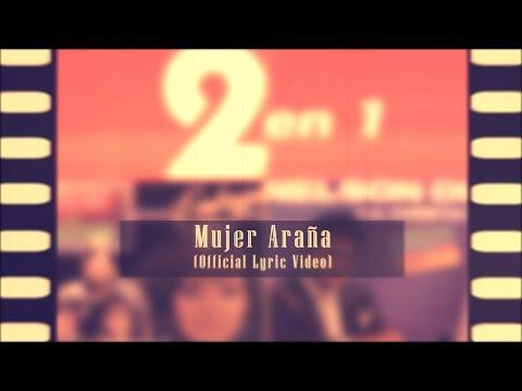 MUJER ARAÑA (Official Lyric Video) | NELSON DÍAZ Y LA CONSTELACIÓN