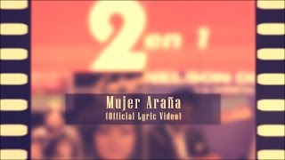 MUJER ARAÑA (Official Lyric Video)   NELSON DÍAZ Y LA CONSTELACIÓN
