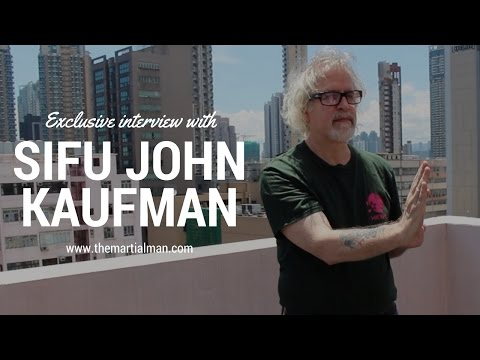 Sifu John Kaufman - Chu Shong Tin Wing Chun - THE MARTIAL MAN