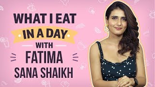 Fatima Sana Shaikh - What I Eat In A Day| Bollywood| Pinkvilla| Thugs of Hindostan