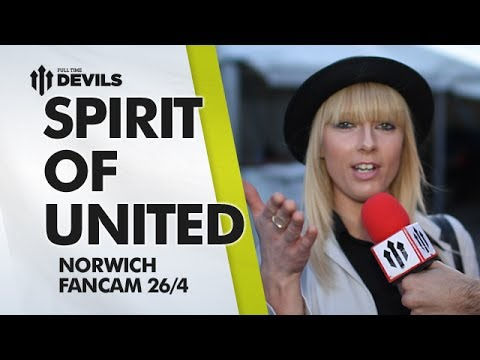 Spirit of United | Manchester United 4-0 Norwich City | FANCAM