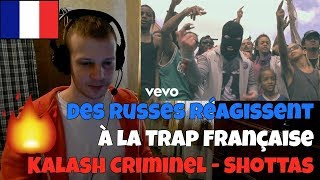 RUSSIANS REACT TO FRENCH TRAP | Kalash Criminel - Shottas | REACTION TO FRENCH TRAP