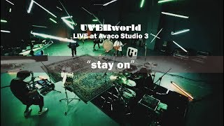 UVERworld Live at Avaco Studio 3『stay on』short ver.