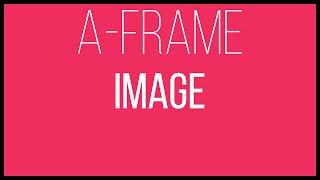 A-Frame WebVR Tutorial 10 - Image