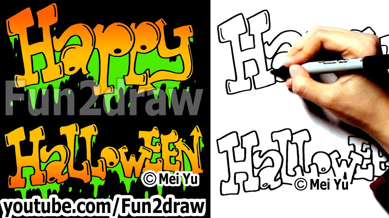 how to draw graffiti letters - happy halloween - fun things to draw