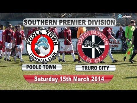 Poole Town F.C v Truro City 15th March 2014