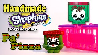 Season 1 Shopkins: How To Make Pa' Pizza Polymer Clay Tutorial!
