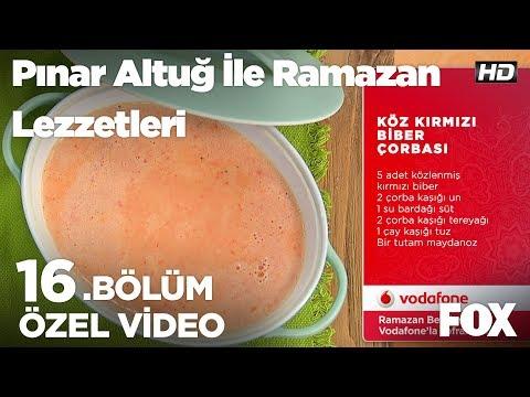 Köz Kırmızı Biber Çorbası...Pınar Altuğ Ile Ramazan Lezzetleri 16. Bölüm