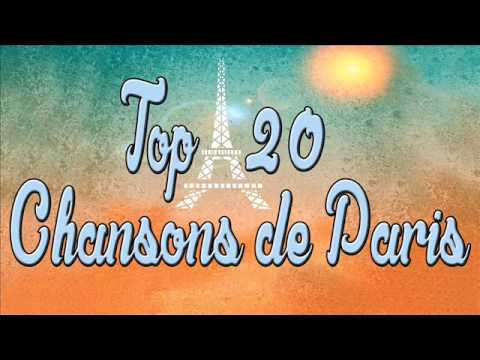 Top 20 Chansons De Paris