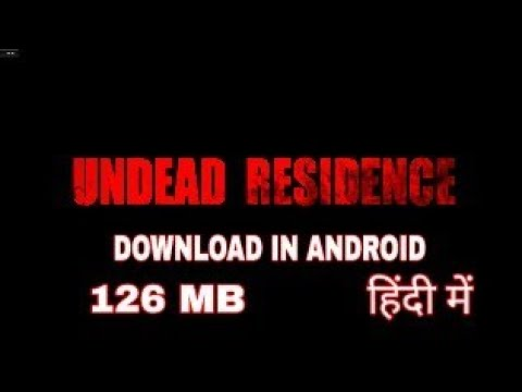Dead Residence game Download for android in Hindi, Urdu 2017 - 동영상