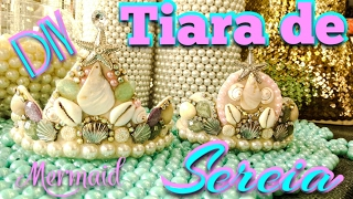 Mermaid DIY – Tiara de Sereia