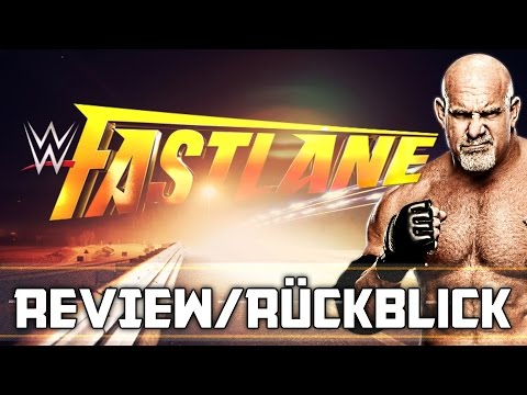 WWE Fastlane 2017 - PPV Review/Rückblick - TOTALSCHADEN? (Deutsch/German)