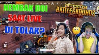 NEMBAK DOI SAAT LIVE DI TOLAK ? SAKIT !! - PUBG MOBILE INDONESIA