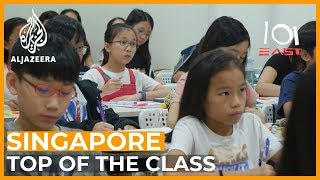 Top of the Class:  Inside Singapore's Education System   101 East