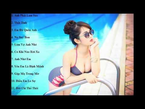 Việt Mix   Nonstop Anh Phải Làm Sao Ft Thất Tình - Tuyển Tập Track Hot Tháng 1 2016