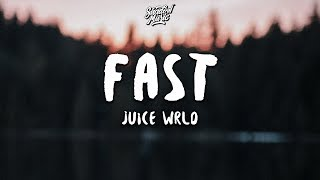 juice wrld fast lyrics