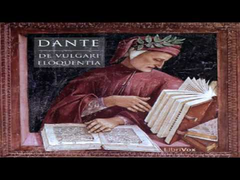 Vulgari Eloquentia | Dante Alighieri | Essays & Short Works | Speaking Book | English