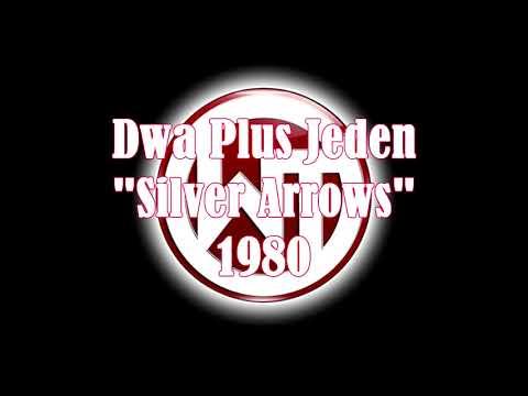 Dwa Plus Jeden - Silver Arrows 1980