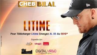 Cheb Bilal 2014 -  Litime