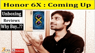 Honor 6X Dual Camera   Unboxing, Camera Review, Redmi Note 4 or Honor 6x   Coming UP