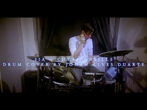 SIA - CHEAP THRILLS - DRUM COVER - JOHAN...