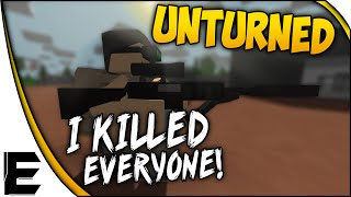 Unturned ➤ Multiplayer Gameplay - I KILLED EVERYONE! - Intense PvP, New Multiplayer Server! Ep. 11