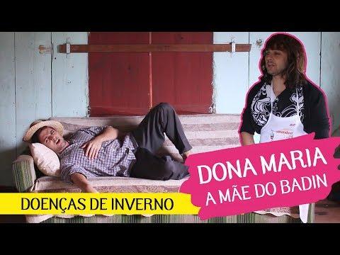 BADIN E DONA MARIA - DOENÇAS DE INVERNO