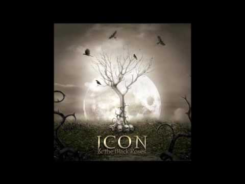Icon & The Black Roses - Thorns (ALBUM STREAM)