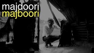 Majdoori Majboori | Student Short Film, Ctrl Alt Cinema 2018