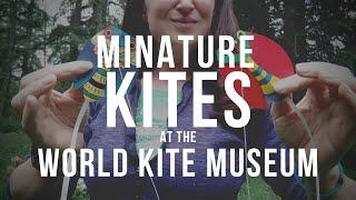 Miniature Kites at the World Kite Museum