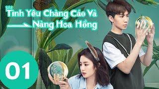 Tình Yêu Chàng Cáo và Nàng Hoa Hồng - Tập 01 (Vietsub) | Top Phim Ngôn Tình Hiện Đại | WeTV Vietnam
