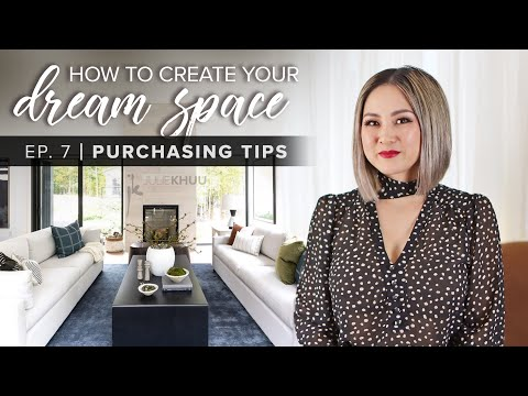 what-to-look-for-when-purchasing-big-ticket-furniture-and-appliances-|-dream-space-series-|-ep.-7