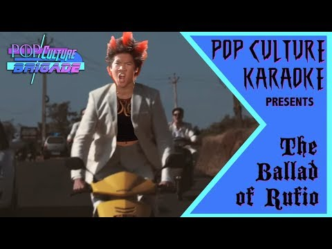 Pop Culture Karaoke:  Ballad for Rufio
