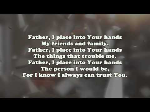 father i place into your hands mp3 free download