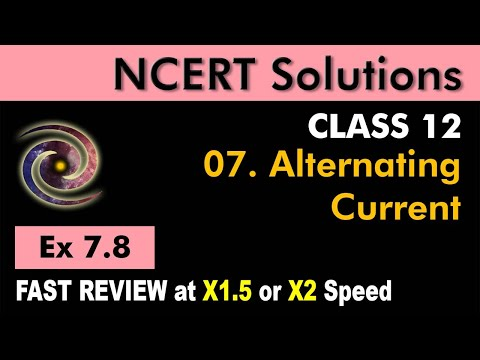 Class 12 Physics NCERT Solutions | Ex 7.8 Chapter 7 | Alternating Current by Ashish Arora
