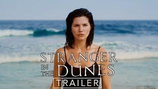 Stranger in the Dunes   Official Full online 2   On Flix Premiere April 27th