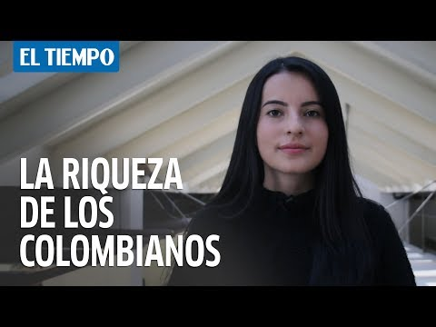 Así es la riqueza de los colombianos | EL TIEMPO