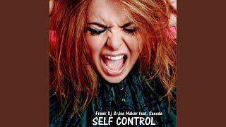 Self Control (feat. Saeeda) (Joy Di Maggio Remix)