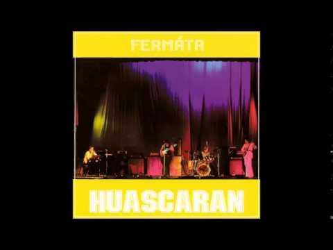 Fermáta: Huascaran (Slovakia/Czechoslovakia, 1978) [Full Album]