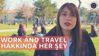 Work and Travel nedir, nasıl yapılır, faydaları, zorlukları neler? - Yıldız Teknik Üniversitesi