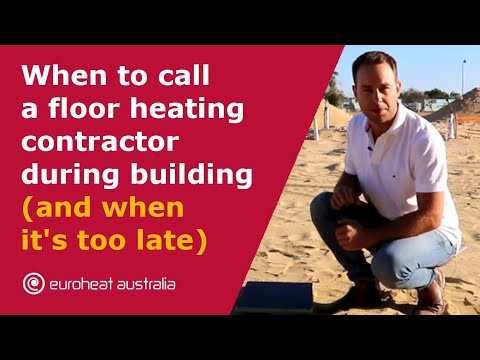 When to call a floor heating contractor during the building stage (and when it´s too late)