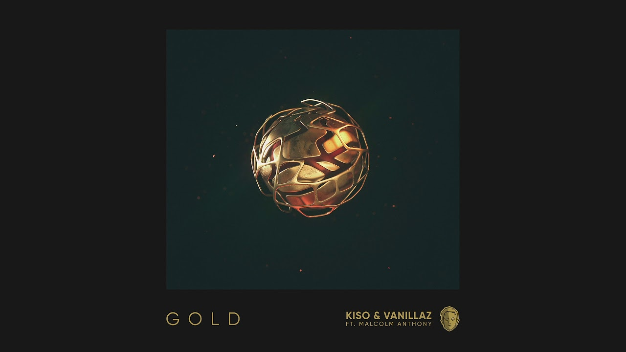 Kiso & Vanillaz — Gold feat. Malcolm Anthony (Cover Art) [Ultra Music]