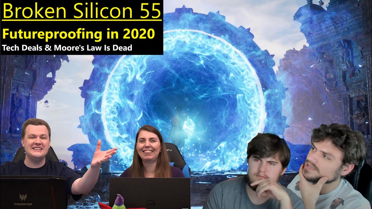 Futureproofing your PC in 2020, Rising Game Costs | Tech Deals | Broken Silicon 55