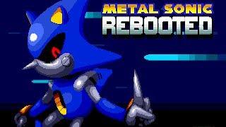 Metal Sonic Rebooted - Walkthrough