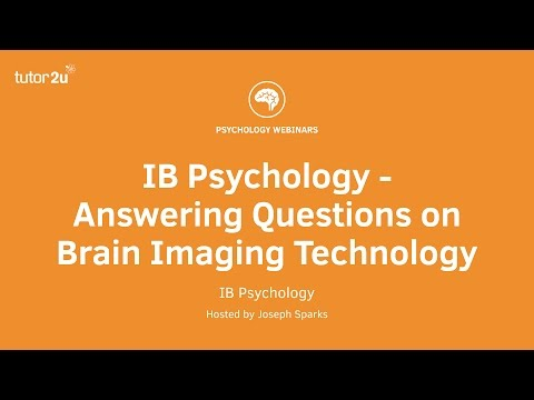IB Psychology - Answering Questions on Brain Imaging Technology