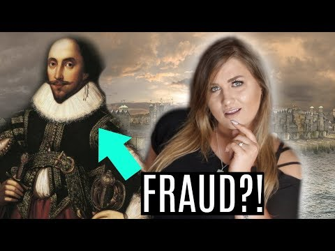 Was Shakespeare A FRAUD?! Theories!