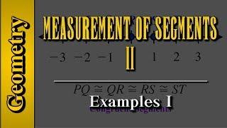 Geometry: Measurement of Segments (Level 2 of 4)   Examples I