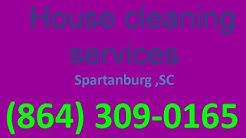 House Cleaning Services Spartanburg ,SC | (864) 309-0165 | House Maid Cleaners