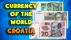 Currency of the world - Croatia. Croatian kuna. Croatian banknotes and coins