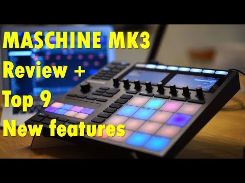 MASCHINE MK3 Review and top 9 new features. Is it the ultimate groovebox?